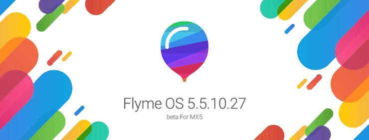 Meizu MX5用Flyme OS 5.5.10.27がリリース