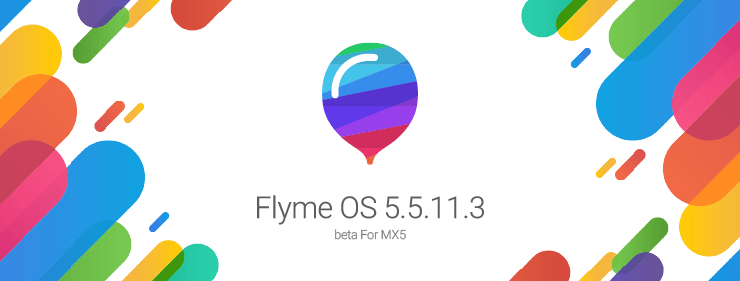 Meizu MX5用Flyme OS 5.5.11.3がリリース