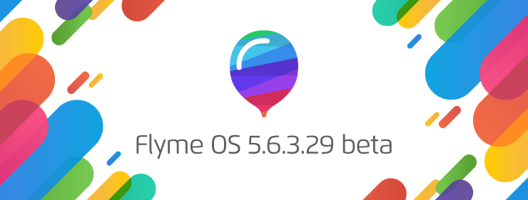 Flyme OS 5.6.3.29 betaがリリース
