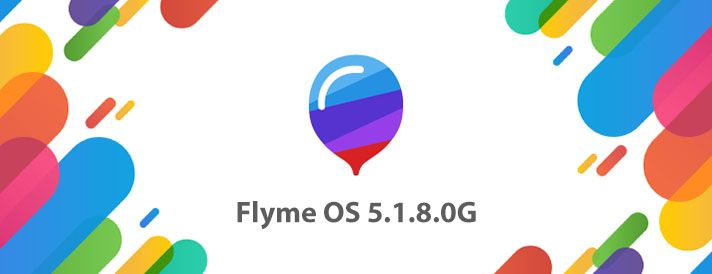 Flyme 5.1.8.0G(International / Global)がリリース
