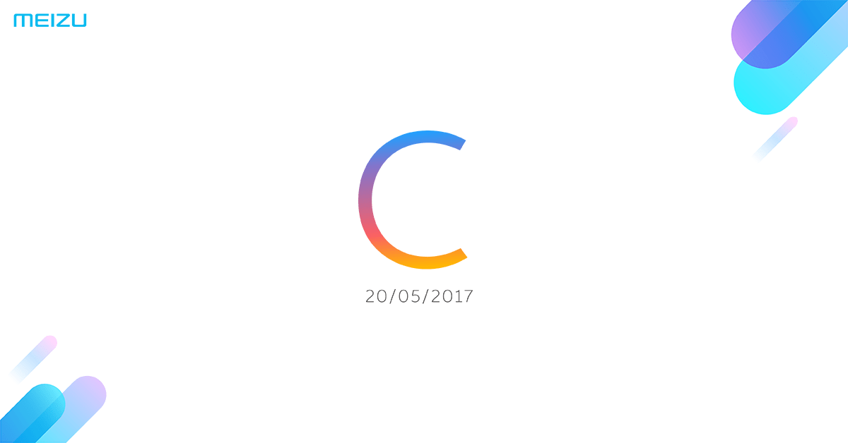 "Meizuが""C""に関した物を2017年5月20日に発表。Meizu M5cが濃厚"