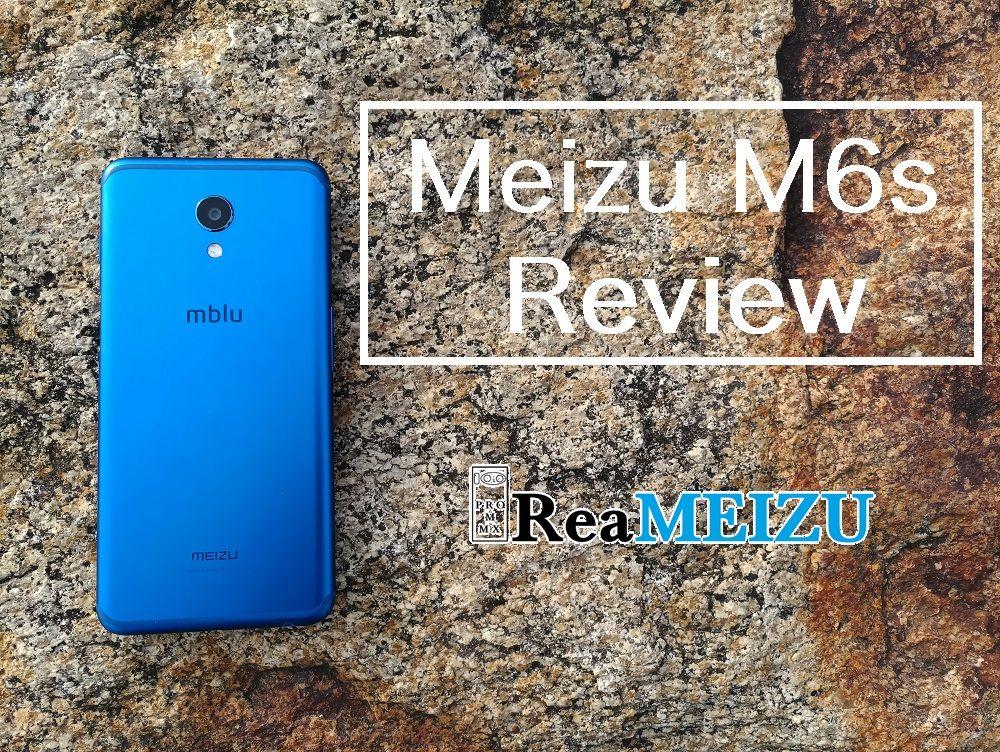 魅藍 S6(Meizu S6/Meizu M6s)のフルレビュー