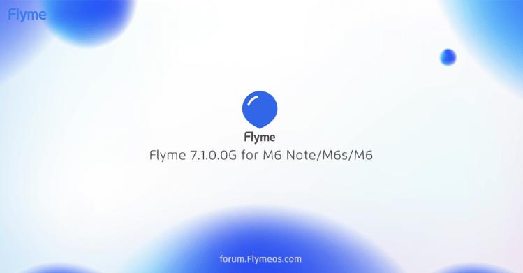グローバル版のMeizu M6 Note/M6s/M6用Flyme 7.1.0.0G Stableがリリース